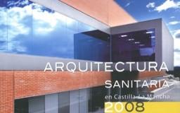 Arquitectura Sanitaria 2008 SESCAM