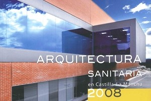 Healthcar Architecture 2008 SESCAM