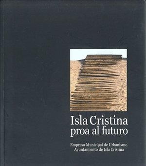 Isla Cristina prow to the future
