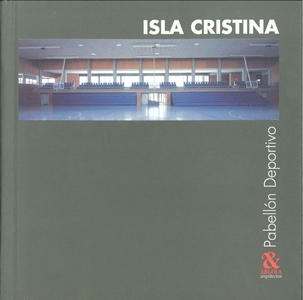 Isla Cristina´s indoor Sports Pavilion