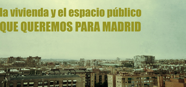 Housing and public space in Madrid